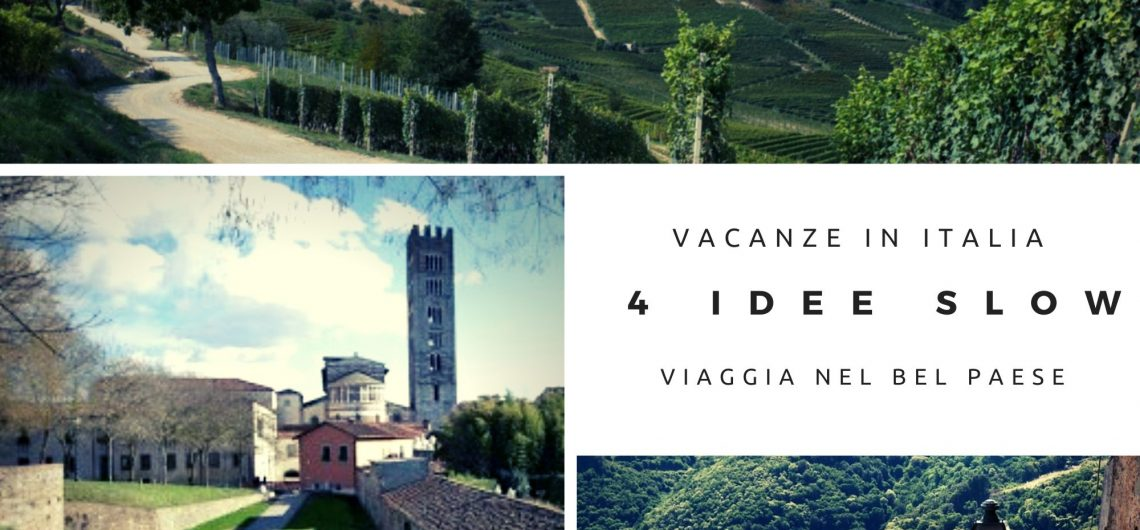 Piedmont, Tuscany and Lazio for holidays in Italy